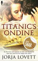 Titanics Ondine - Jorja Lovett