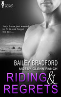 Riding and Regrets - Bailey Bradford