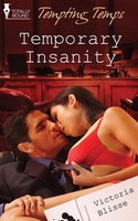 Temporary Insanity - Victoria Blisse