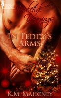 In Teddys Arms - K.M. Mahoney