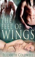 The Feel of Wings - Elizabeth Coldwell