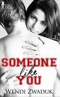 Someone Like You - Wendi Zwaduk