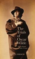 Trials of Oscar Wilde - Merlin Holland