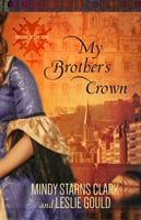 My Brothers Crown - Mindy Starns Clark, Leslie Gould