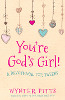 You're God's Girl! - Wynter Pitts