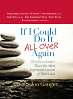 If I Could Do It All Over Again - Jon Gauger