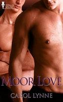 Moor Love - Carol Lynne