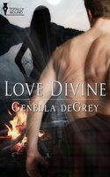 Love Divine - Genella DeGrey