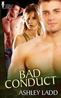 Bad Conduct - Ashley Ladd