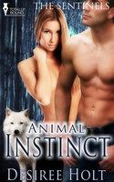 Animal Instinct - Desiree Holt