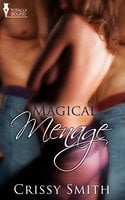 Magical Ménage - Crissy Smith