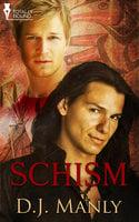Schism - D.J. Manly