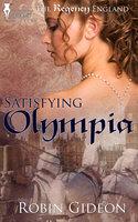 Satisfying Olympia - Robin Gideon