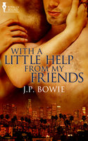 With a Little Help From My Friends - J.P. Bowie
