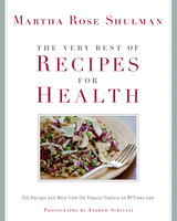 The Very Best of Recipes for Health - Martha Shulman