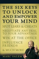 The Six Keys to Unlock and Empower Your Mind - Marc Salem