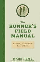The Runner's Field Manual - Mark Remy,The World