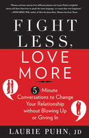 Fight Less, Love More - Laurie Puhn