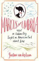 Marcus of Umbria - Justine Leun