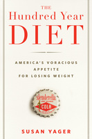 The Hundred Year Diet - Susan Yager
