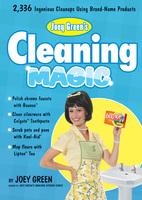 Joey Green's Cleaning Magic - Joey Green