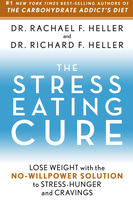 The Stress-Eating Cure - Richard Heller, Rachael Heller
