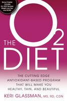 The O2 Diet - Keri Glassman