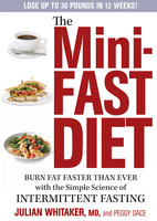 The Mini-Fast Diet - Julian Whitaker, Peggy Dace