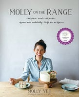 Molly on the Range - Molly Yeh