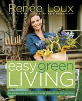 Easy Green Living - Renee Loux
