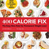 400 Calorie Fix - Mindy Hermann, Liz Vaccariello, The Prevention