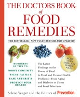 The Doctors Book of Food Remedies - The Prevention,Selene Yeager