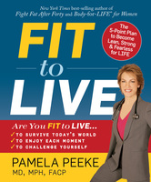 Fit to Live - Pamela Peeke