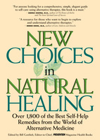 New Choices In Natural Healing - Bill Gottlieb