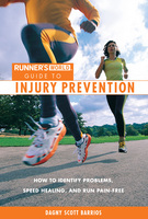 Runner's World Guide to Injury Prevention - Dagny Barrios