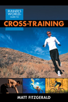 Runner's World Guide to Cross-Training - Matt Fitzgerald