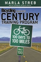 Bicycling Magazine's Century Training Program - Marla Streb