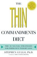 The Thin Commandments Diet - Stephen Gullo