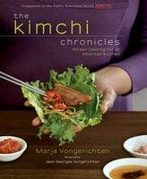 The Kimchi Chronicles - Marja Vongerichten