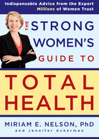 The Strong Women's Guide to Total Health - Miriam Nelson, Jennifer Ackerman
