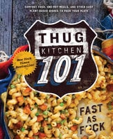 Thug Kitchen 101 - Thug Kitchen