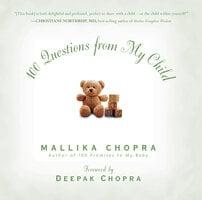 100 Questions from My Child - Mallika Chopra