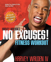 Harvey Walden's No Excuses! Fitness Workout - Harvey Walden