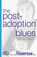 The Post-Adoption Blues - John Thompson, Karen Foli