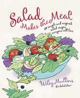 Salad Makes the Meal - Wiley Mullins