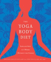 The Yoga Body Diet - Kristen Schultz-Dollard,John Douillard