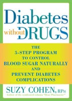 Diabetes without Drugs - Suzy Cohen