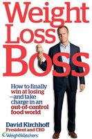 Weight Loss Boss - David Kirchhoff