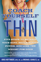 Coach Yourself Thin - Michael Scholtz, Greg Hottinger