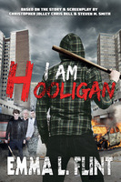 I Am Hooligan - Emma L. Flint